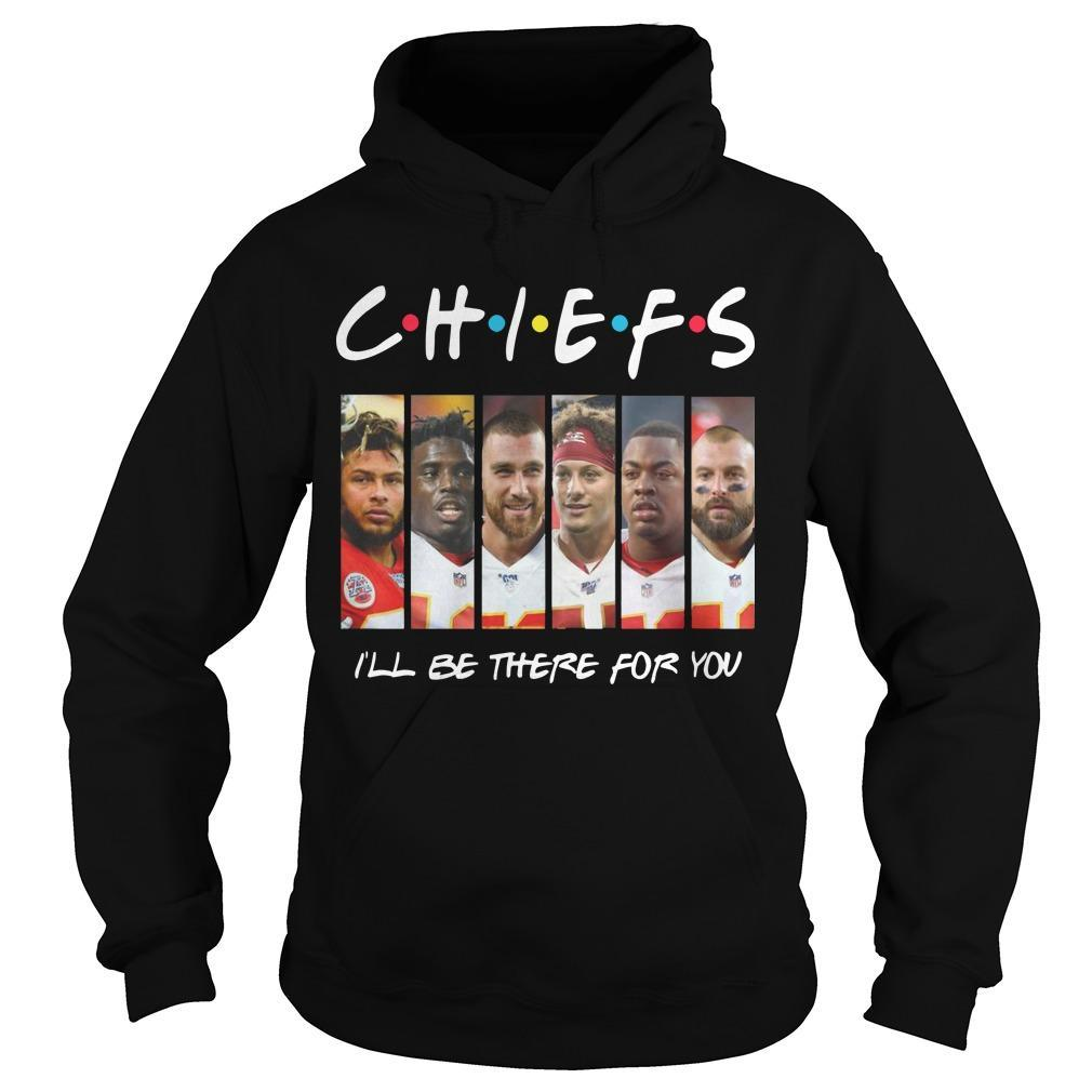 Kansas City Chief I'll Be There For You Hoodie