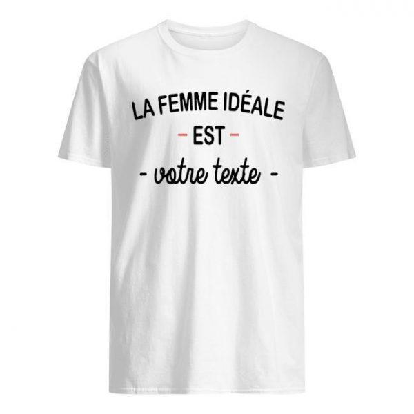 La Femme Idéale Est Infirmière Shirt