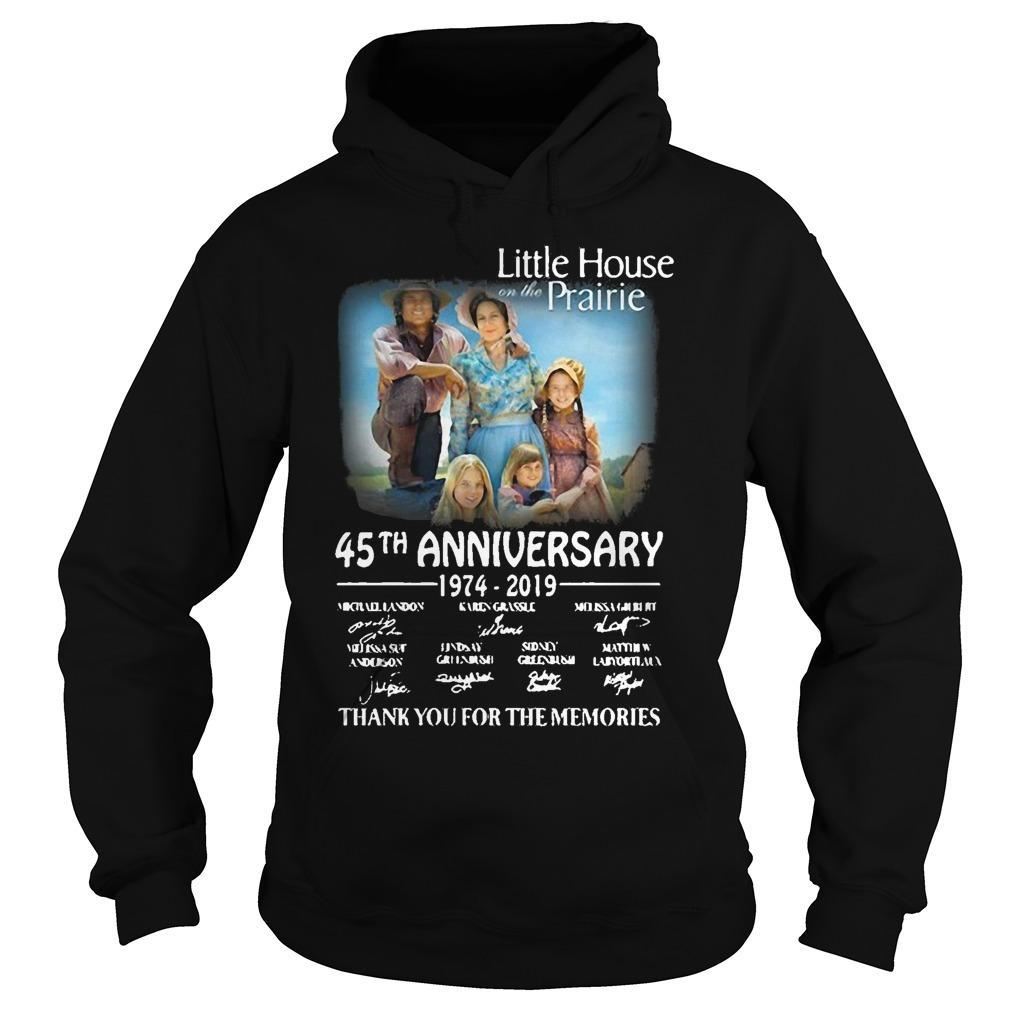 Little House Prairie 45th Anniversary 1974 2019 Thank You For The Memories Hoodie