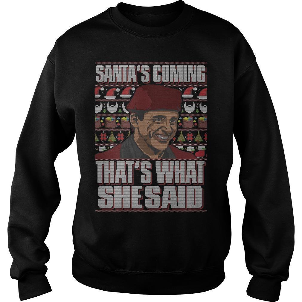 Michael Scott Santa's Coming That's What She Said Sweater
