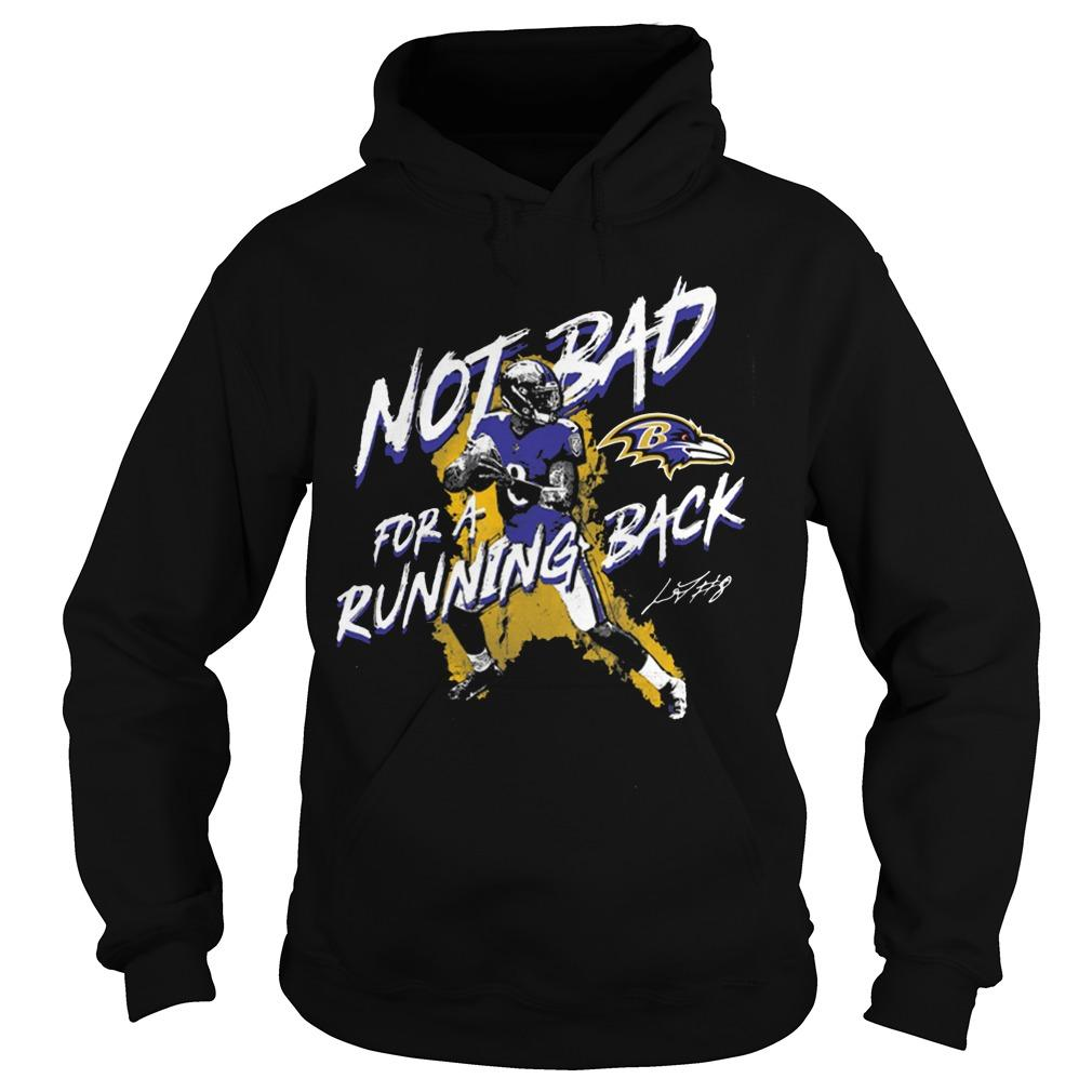 Not Bad For A Running Back Lamar Jackson Hoodie