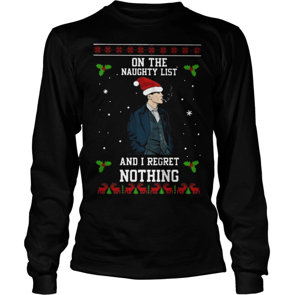 Peaky Blinders On The Naughty List And I Regret Nothing Longsleeve