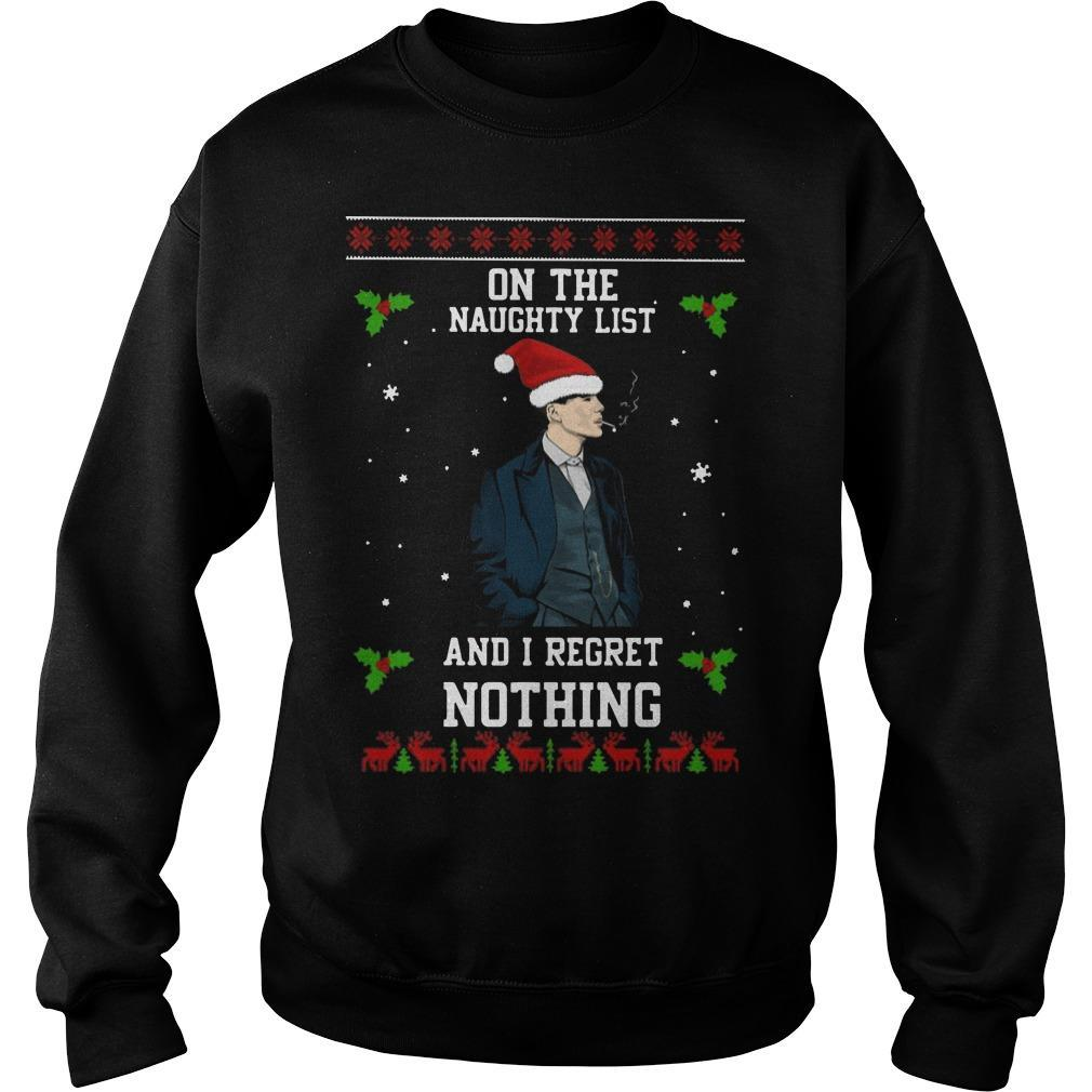 Peaky Blinders On The Naughty List And I Regret Nothing Sweater
