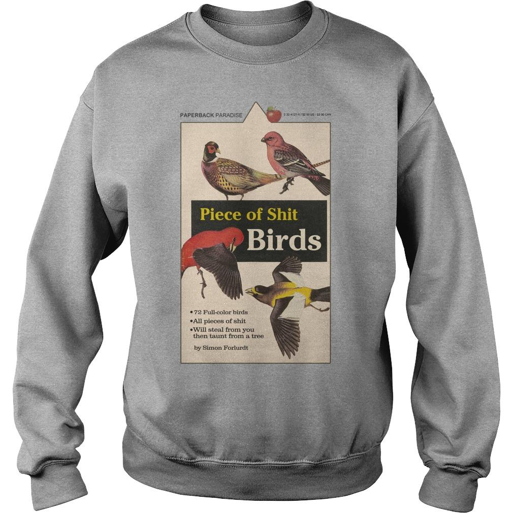 Piece Of Shit Birds Sweater