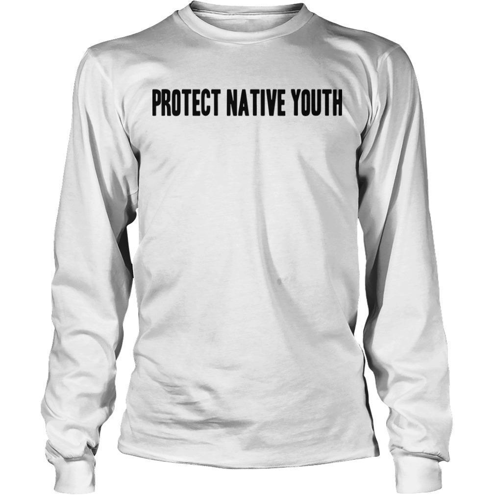 Protect Native Youth Longsleeve