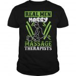 Real Men Marry Massage Therapists Shirt