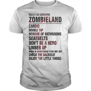 Rules For Surviving Zombie Land Cardio Double Tap Beware Of Bathrooms Shirt