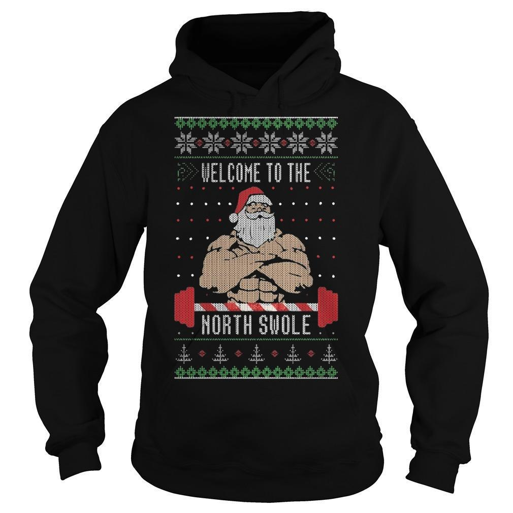 Santa Claus Welcome To The North Swole Hoodie