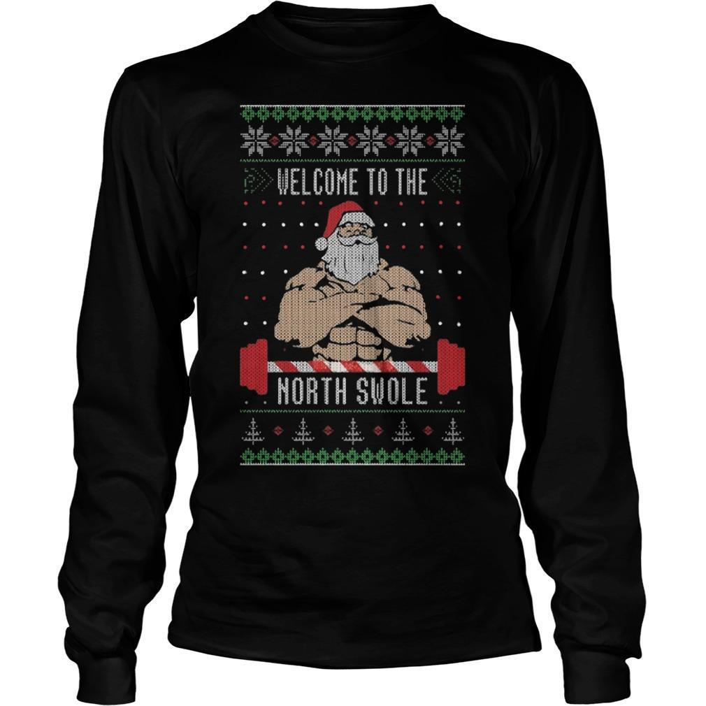 Santa Claus Welcome To The North Swole Longsleeve