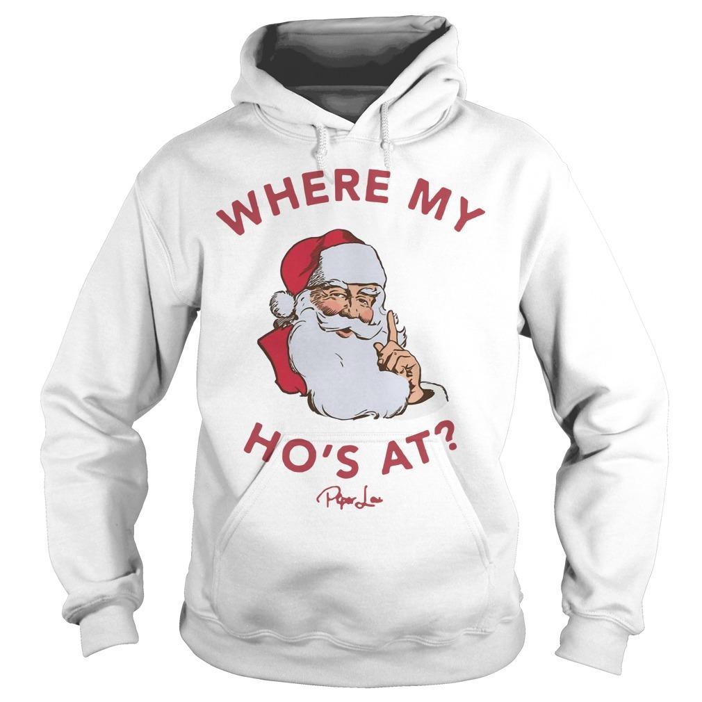 Santa Where My Ho's At Hoodie