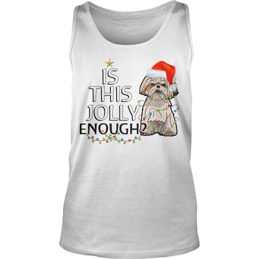Shih Tzu Is This Jolly Enough Tank Top