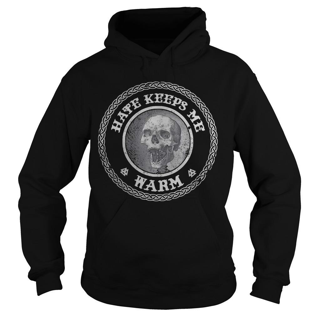Skull Hate Keeps Me Warm Hoodie