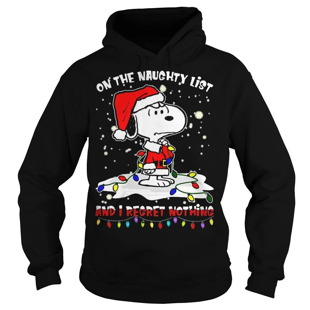 Snoopy On The Naughty List And I Regret Nothing Hoodie
