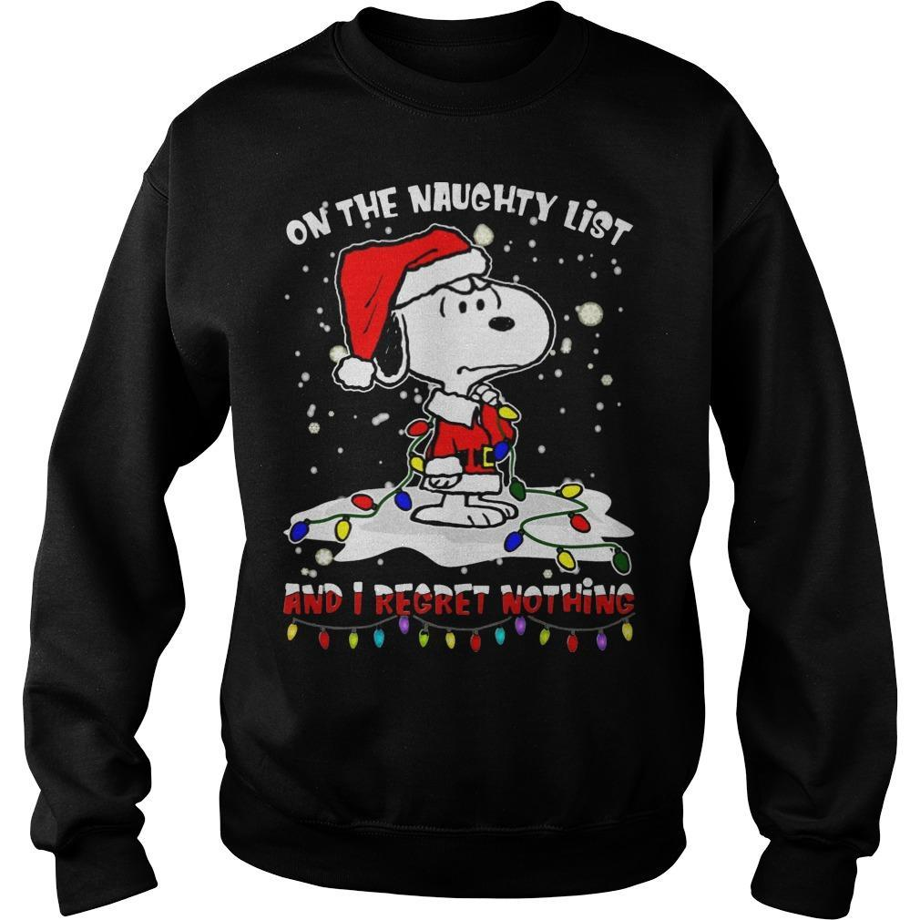 Snoopy On The Naughty List And I Regret Nothing Sweater