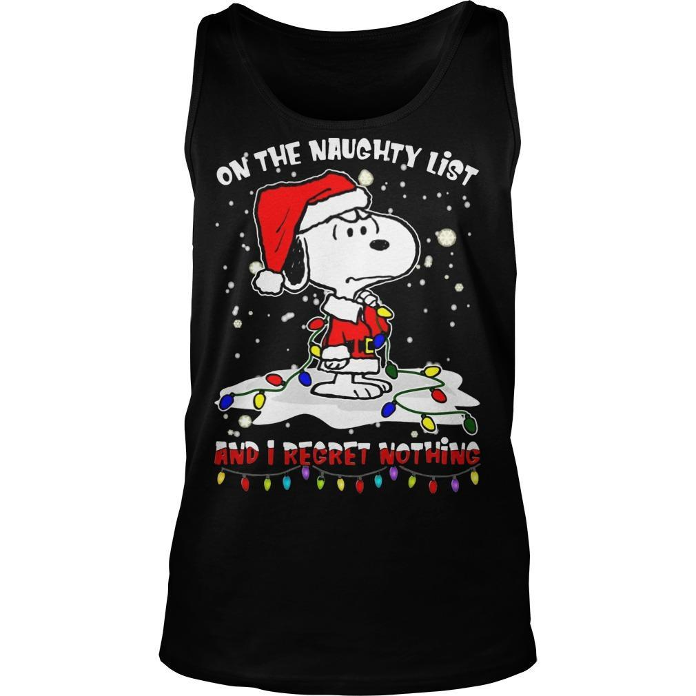 Snoopy On The Naughty List And I Regret Nothing Tank Top
