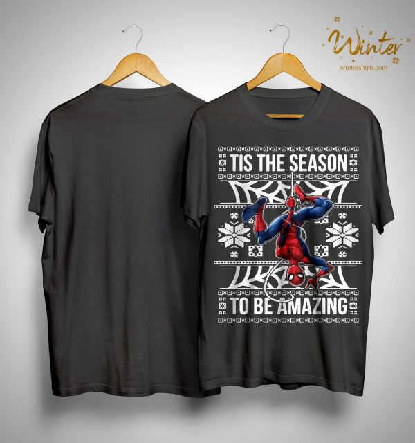 Spider Man Tis The Season To Be Amazing Shirt
