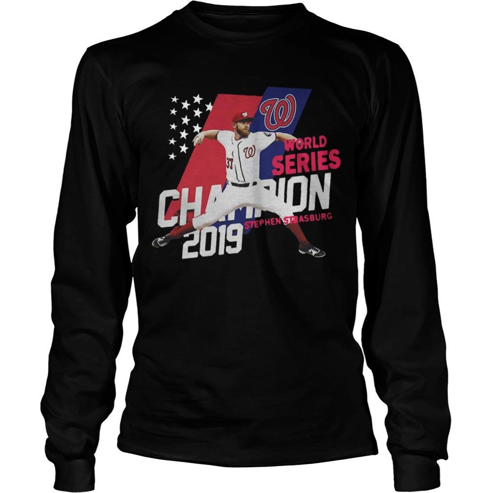 Stephen Strasburg Washington Nationals World Series Champions 2019 Longsleeve