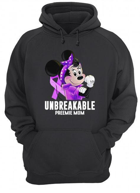 Strong Minnie Unbreakable Preemie Mom Hoodie