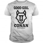The DC Patriot Good Girl Conan Shirt