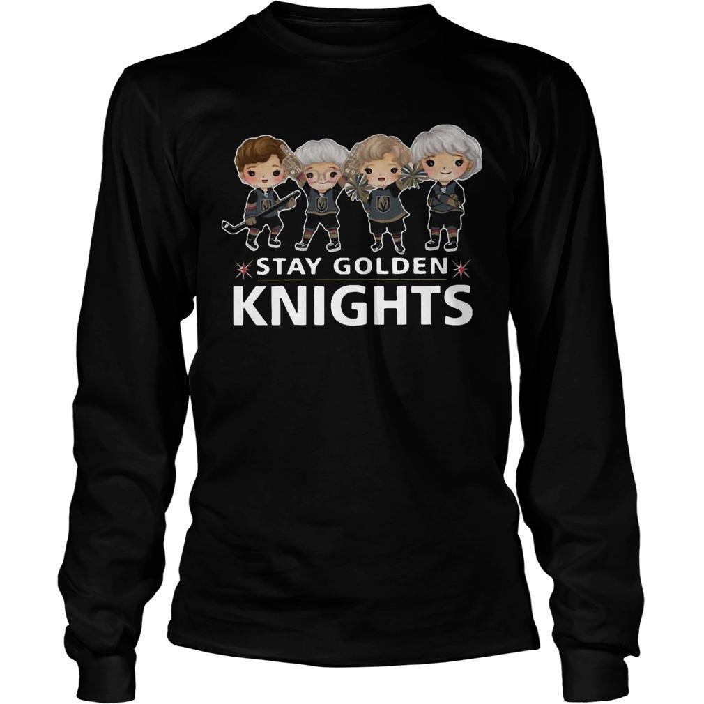 The Golden Girls Stay Golden Knights Longsleeve