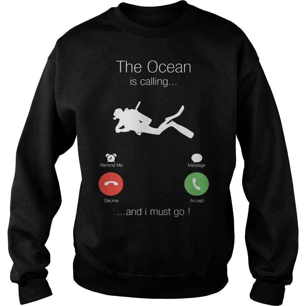 The Ocean Is Calling And I Must Go Sweater