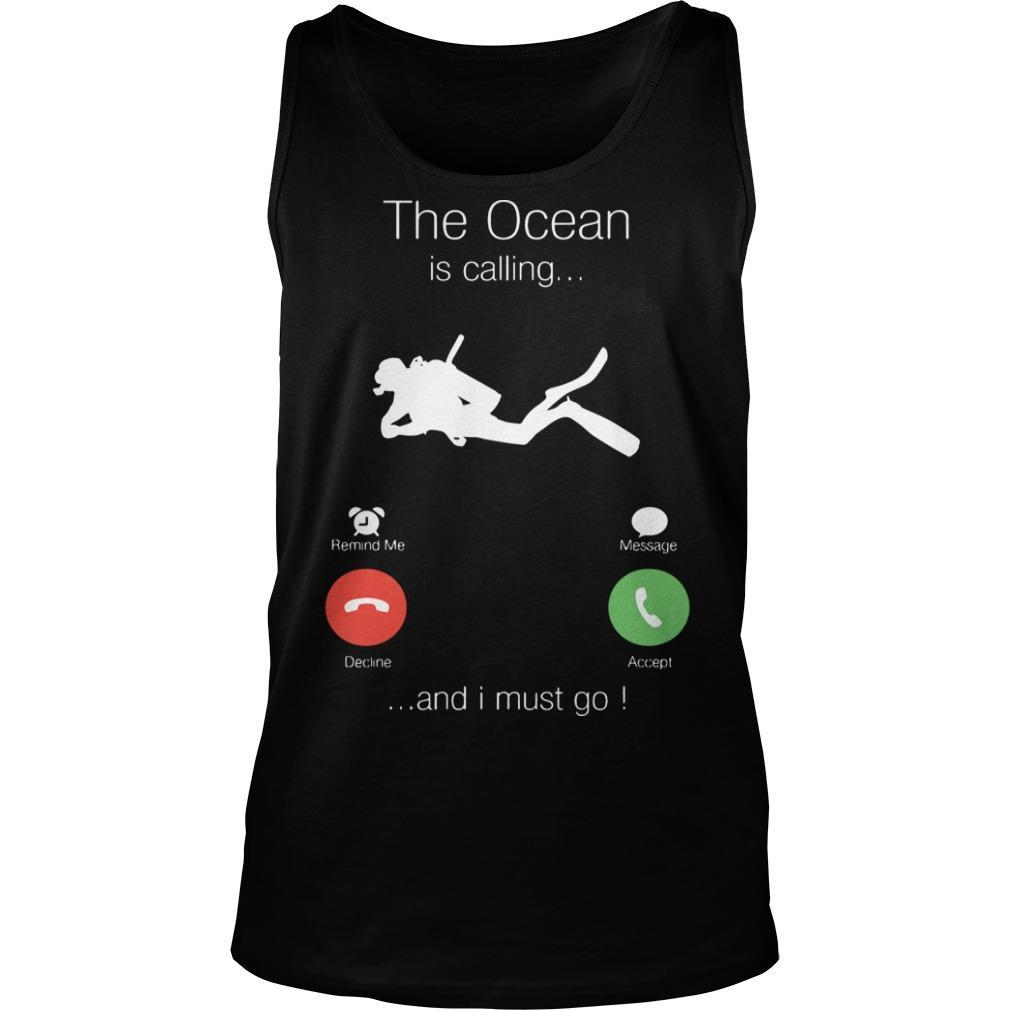 The Ocean Is Calling And I Must Go Tank Top
