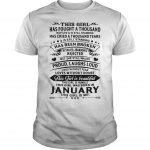 This Girl Has Fought A Thousand Battle Is Still Standing Was Born In January Shirt