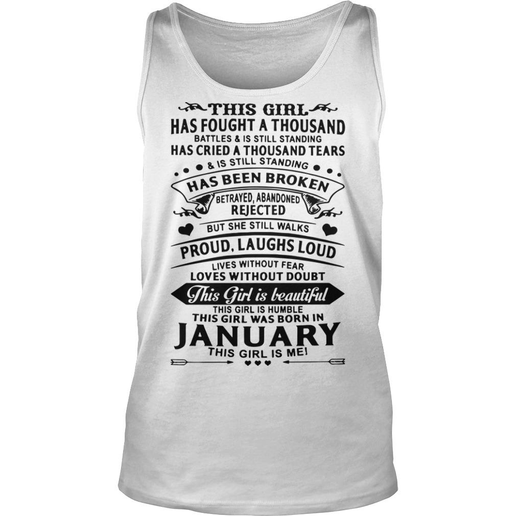This Girl Has Fought A Thousand Battle Is Still Standing Was Born In January Tank Top