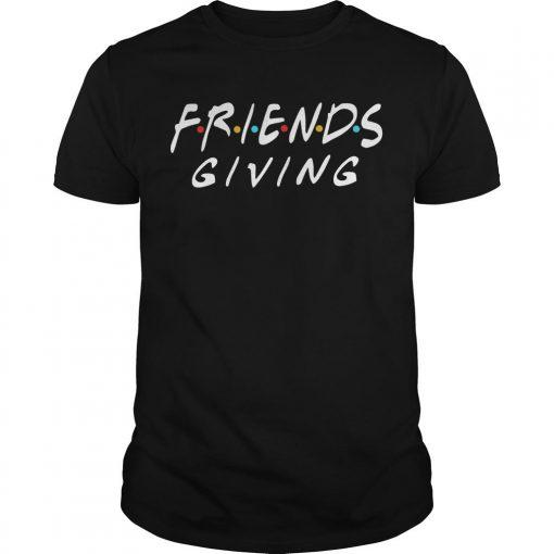 Tv Show Friends Giving Shirt