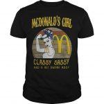 Vintage Mcdonald's Girl Classy Sassy And A Bit Smart Assy Shirt