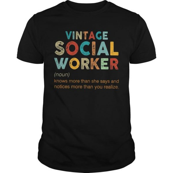 Vintage Social Worker Knows More Than She Says And Notices More Shirt