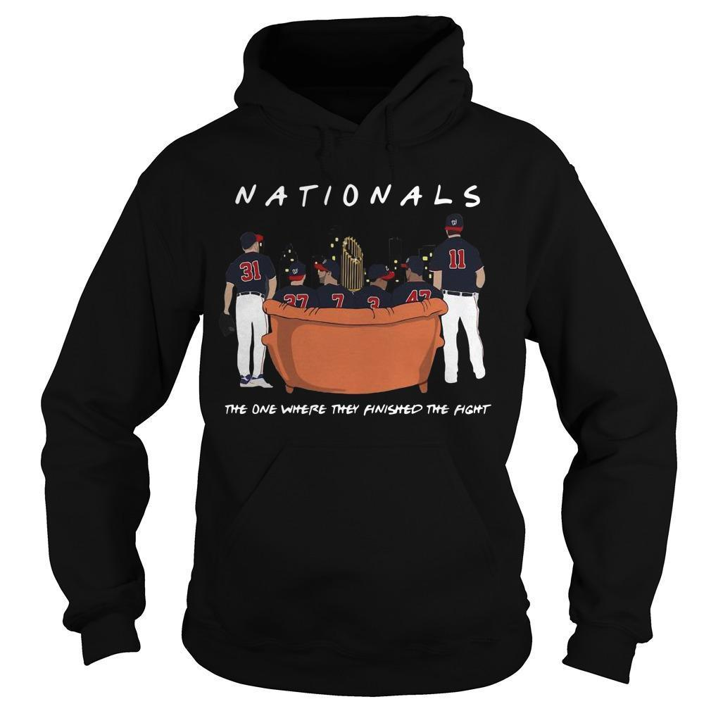 Washington Nationals The One Where They Finished The Fight Hoodie