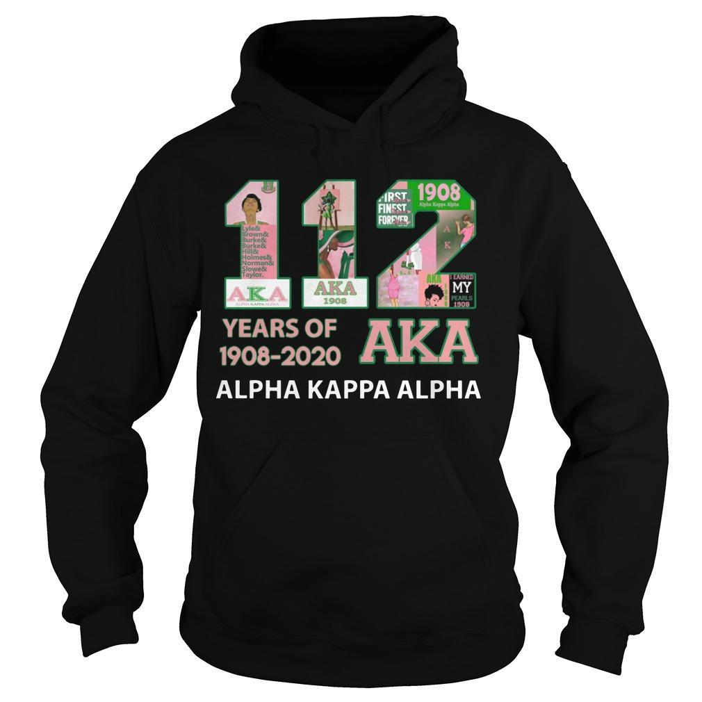 112 Years Of Aka 1908 2020 Alpha Kappa Alpha Hoodie