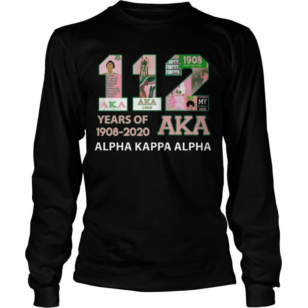 112 Years Of Aka 1908 2020 Alpha Kappa Alpha Longsleeve