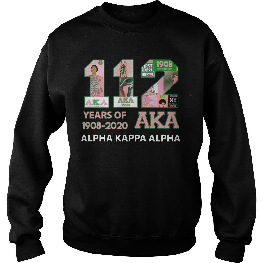 112 Years Of Aka 1908 2020 Alpha Kappa Alpha Sweater