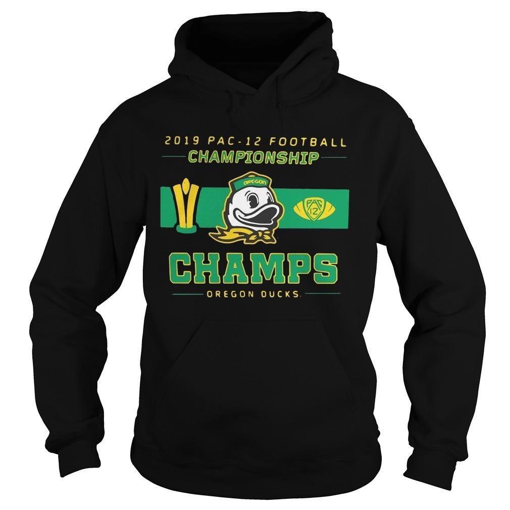 2019 Pac 12 Football Championship Champs Oregon Ducks Hoodie
