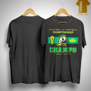 2019 Pac 12 Football Championship Champs Oregon Ducks Shirt