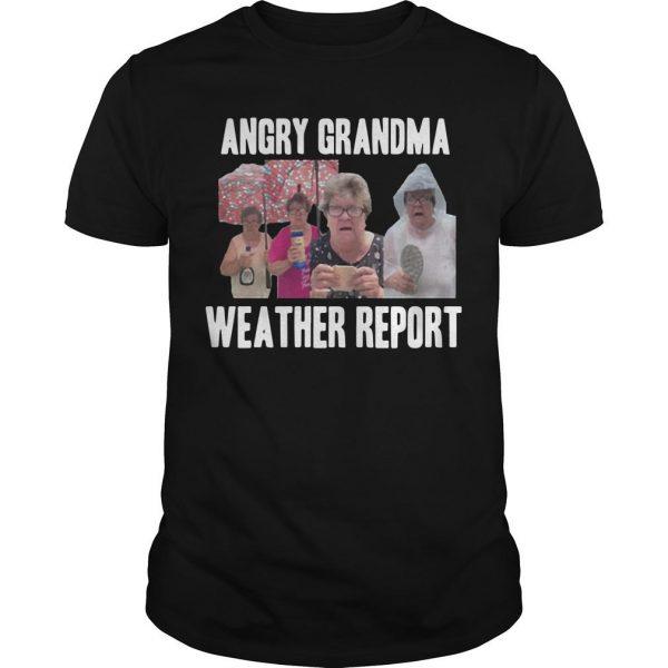 Angry Grandma Weather Report Shirt