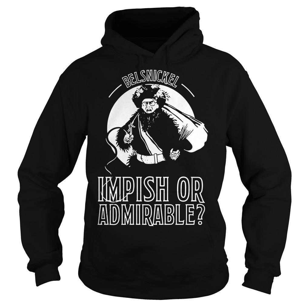 Belsnickel Impish Or Admirable Hoodie