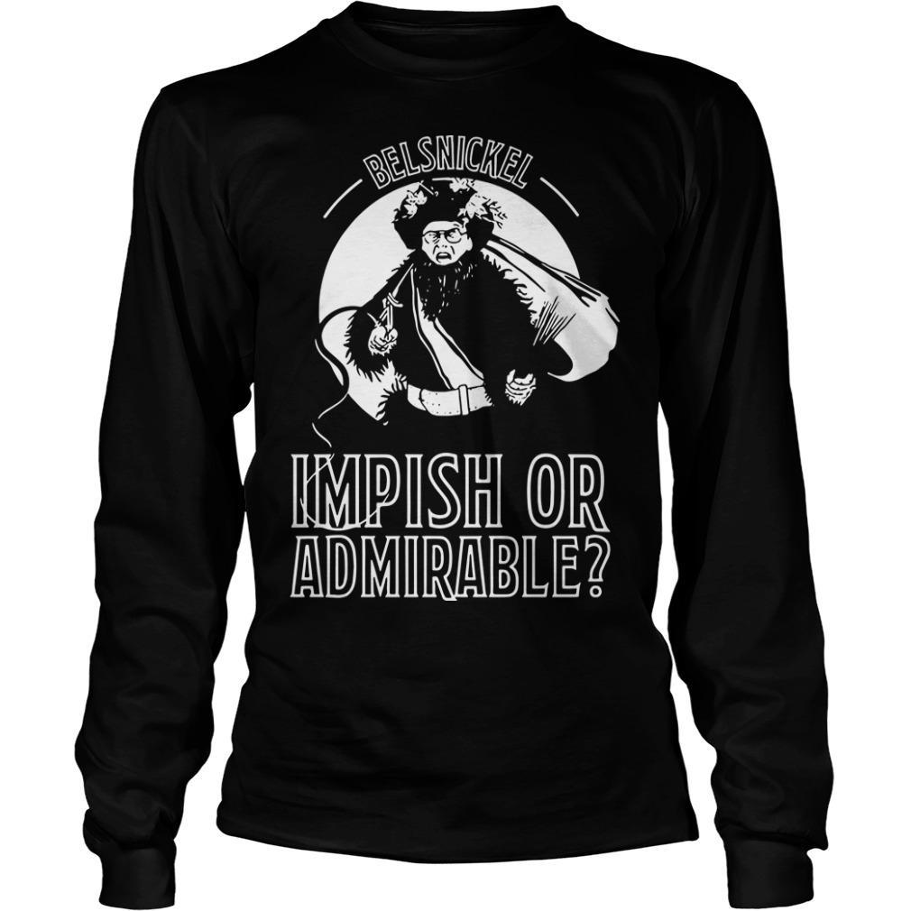 Belsnickel Impish Or Admirable Longsleeve