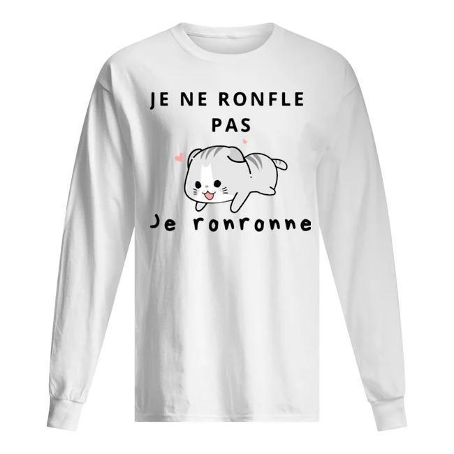 Cat Je Ne Ronfle Pas Je Ronronne Longsleeve