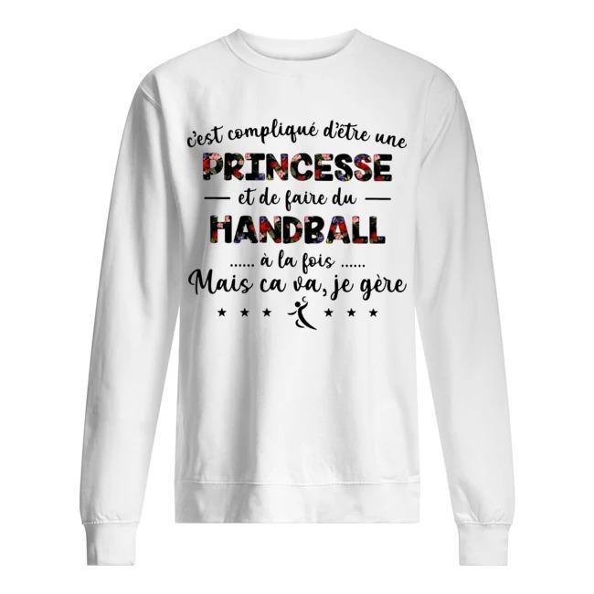 C'est Compliqué D'être Une Princesse Et De Faire Du Handball À La Fois Sweater