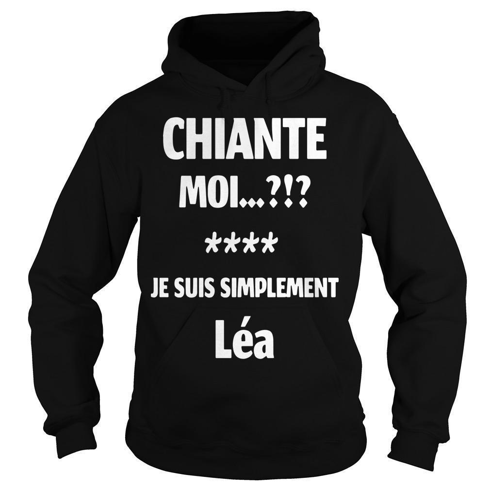 Chiante Moi Je Suis Simplement Léa Hoodie