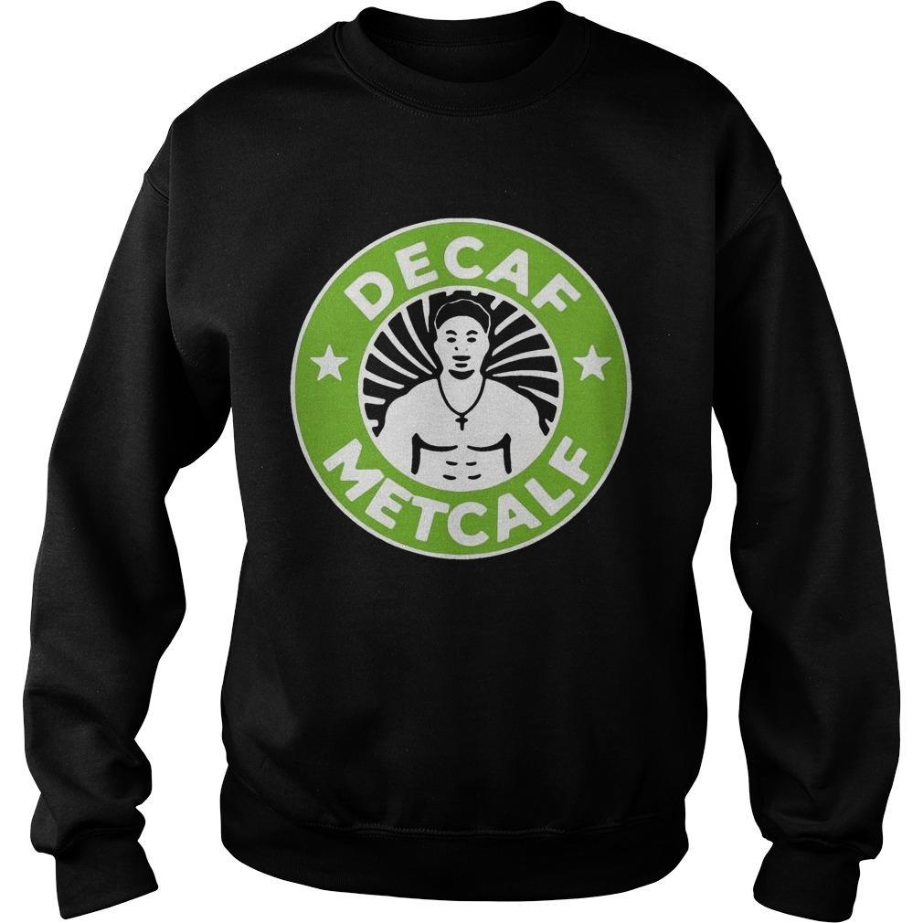 Decaf Metcalf Sweater