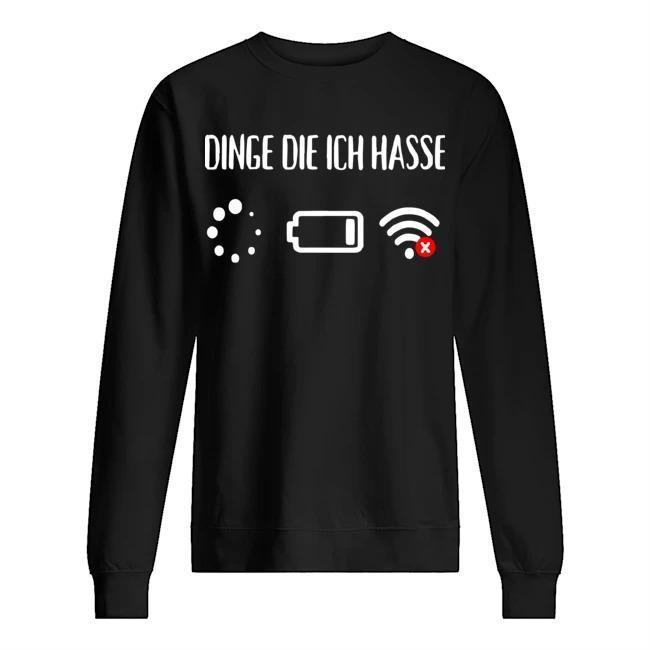 Dinge Die Ich Hasse Sweater