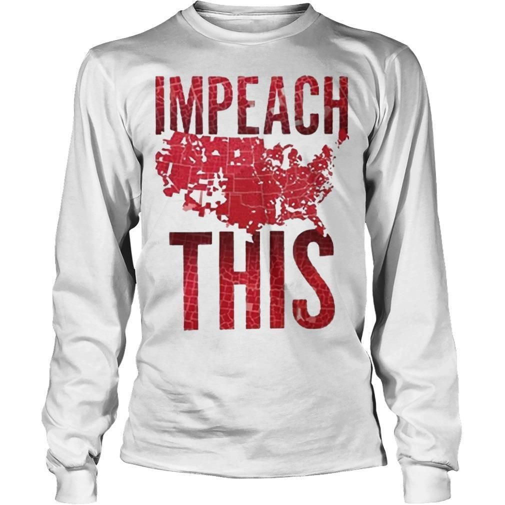 Election Day America Impeach This Longsleeve