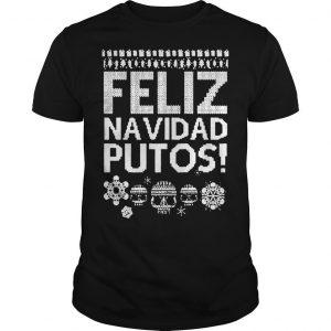 Feliz Navidad Putos Shirt