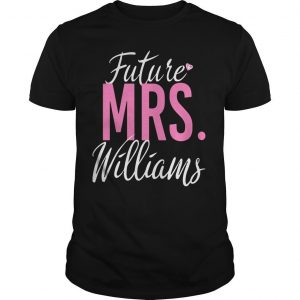 Future Mrs Williams Shirt
