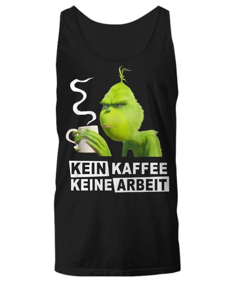 Grinch Kein Kaffee Keine Arbeit Tank Top