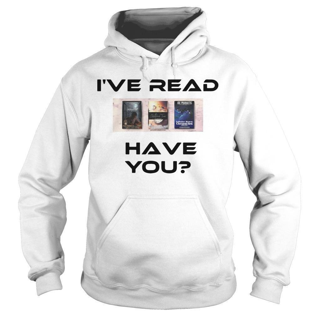 I've Read Have You Hoodie